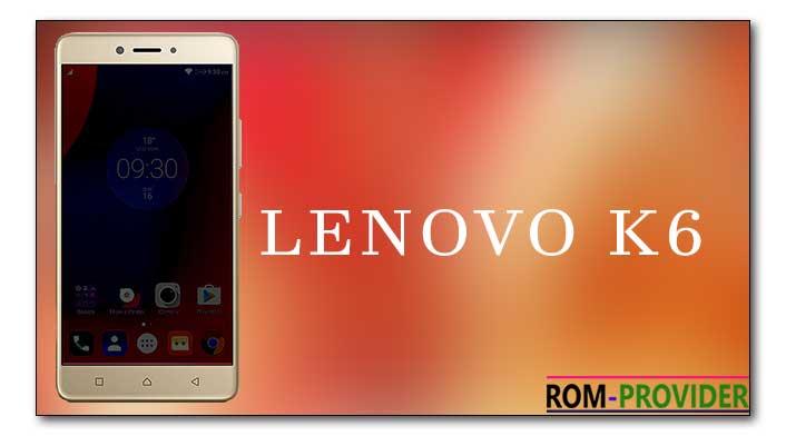 custom rom download for lenovo k6 power