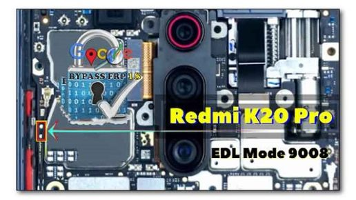 Redmi K20 Pro test Point Pinout Reboot to EDL 9008 Mod - ROM